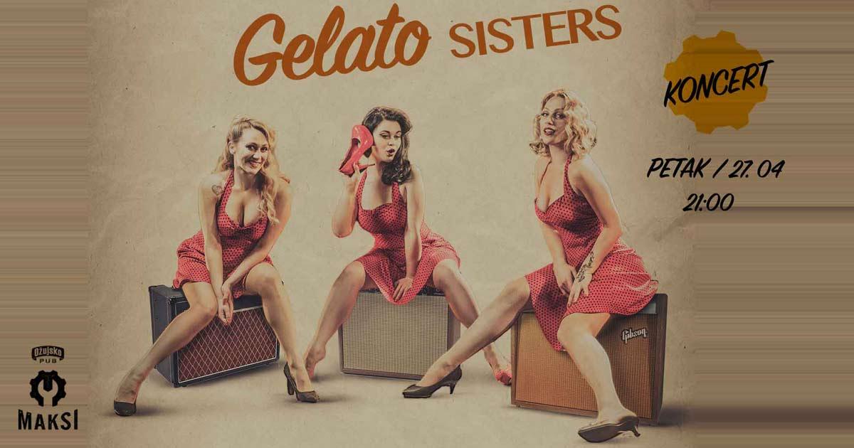 Ožujsko Pub Maksi, koncert Gelato Sisters